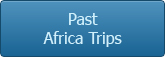 Past Africa Trips